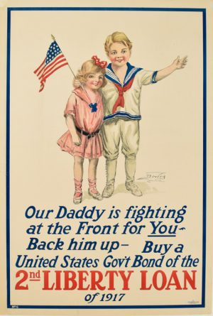 Our Daddy... 2nd Liberty Loan 1917